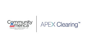 APEX CLEARING PARTNERS WITH COMMUNITYAMERICA FINANCIAL SOLUTIONS TO PROVIDE CREDIT UNIONS A FRICTIONLESS EXPERIENCE
